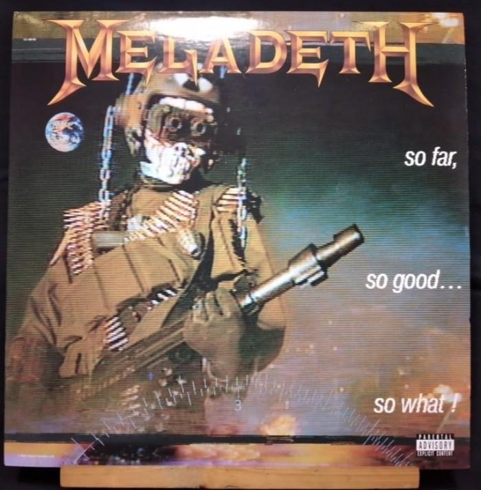 MEGADETH-SO FAR, SO GOOD, SO WHAT!